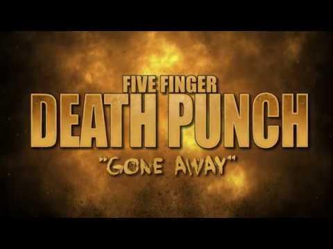 five-finger-death-punch-gone-away
