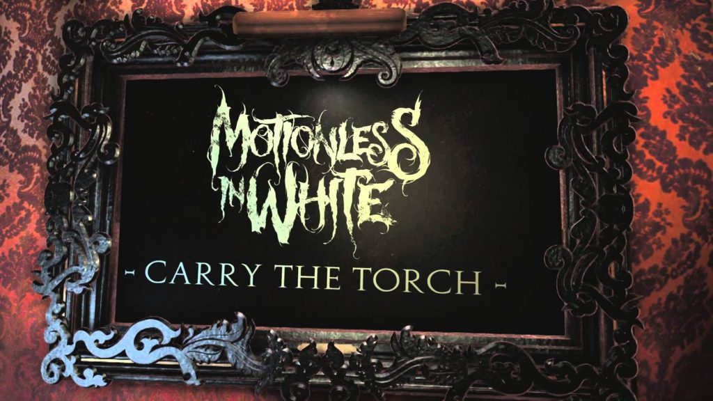 motionless-in-white-carry-the-torch