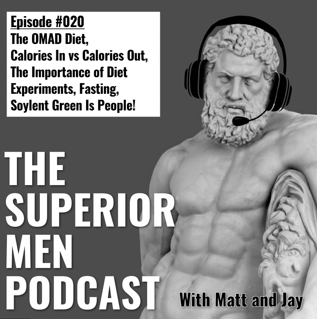 TSMP #20 - OMAD and Diet Experiments — We Are Superior Men